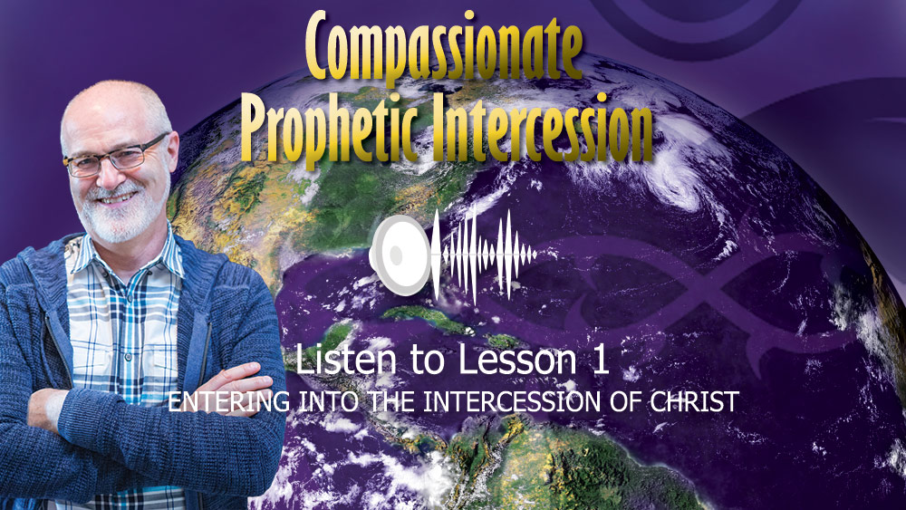 Compassionate Prophetic Intercession