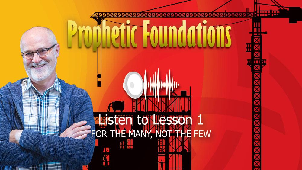 Prophetic Foundations Class
