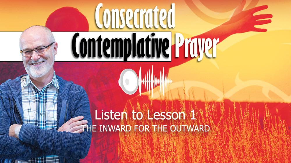 Consecrated Contemplative Prayer