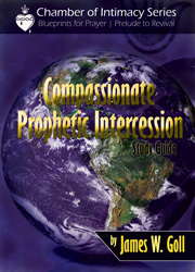 Compassionate Prophetic Intercession - study guide