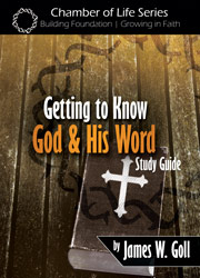 Getting to Know God and His Word - study guide