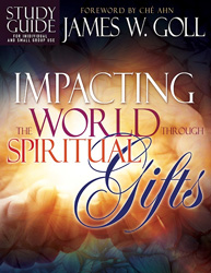 Impacting the World through Spiritual Gifts - study guide