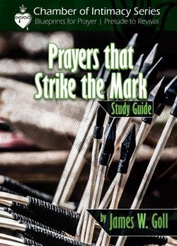 Prayer the Strike the Mark - study guide