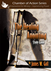 The Healing Anointing - study guide