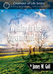Walking in the Supernatural Life - study guide
