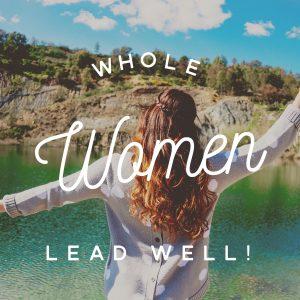 whole women lead well