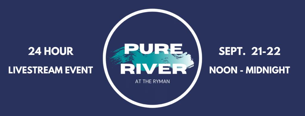 Pure River Livestream