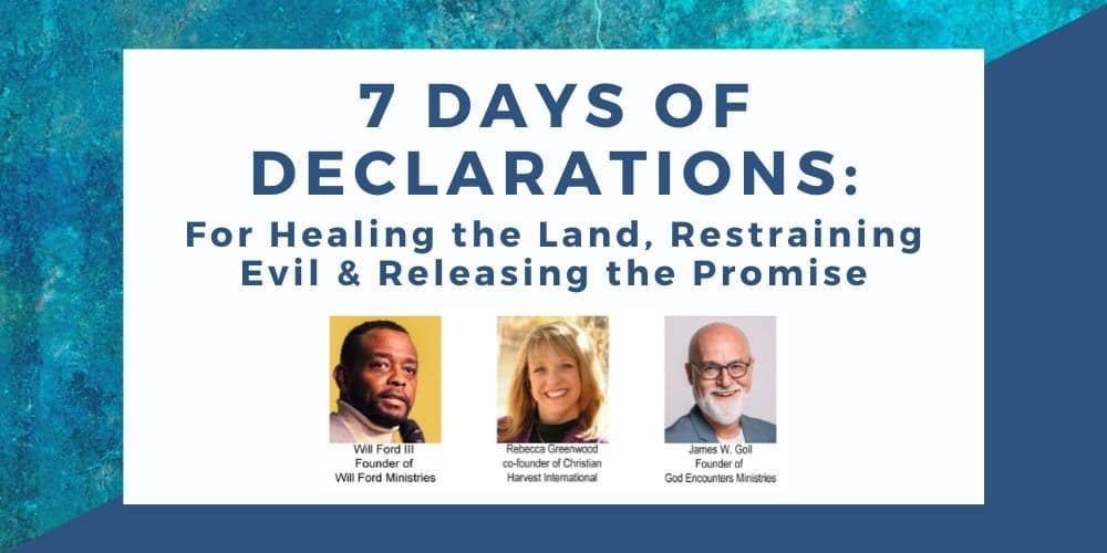 7 Days of Declarations