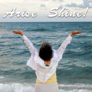 Arise Shine