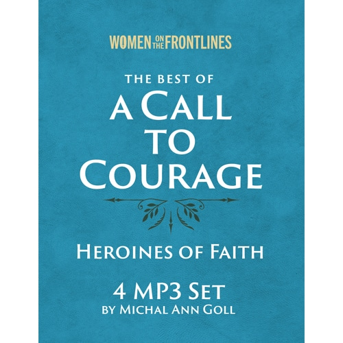The Best of A Call to Courage 4 MP3 Set
