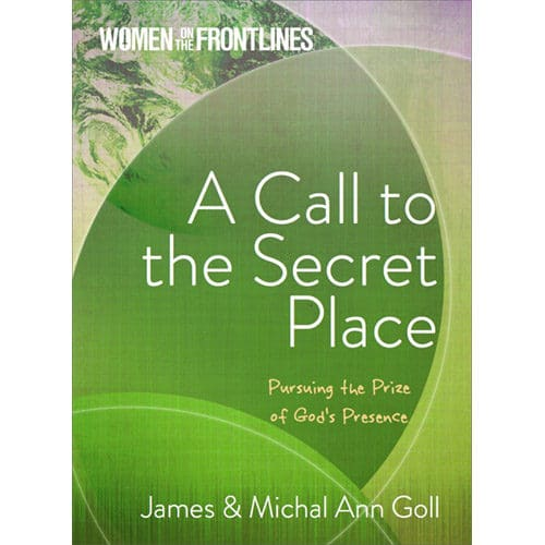 a call to the secret place