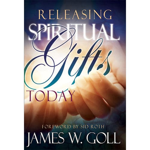releasing spiritual gifts today book