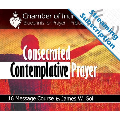 Consecrated Contemplative Prayer Class Monthly Streaming