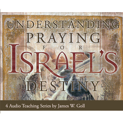 Understanding Praying for Israel's Destiny