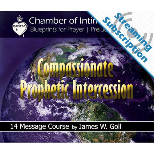 Compassionate Prophetic Intercession Class Monthly Streaming