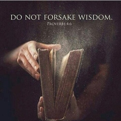 Do Not Forsake Wisdom