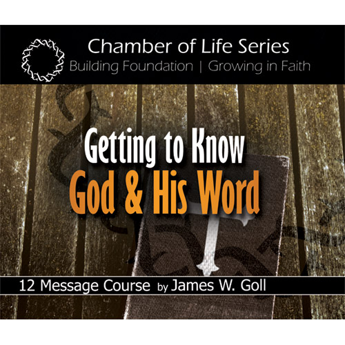 Getting to Know God and His Word Class