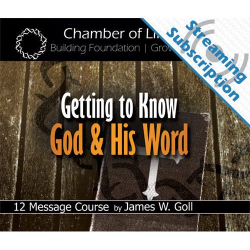Getting to Know God and His Word Class Monthly Streaming