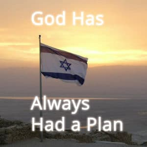 God Has Always Had a Plan
