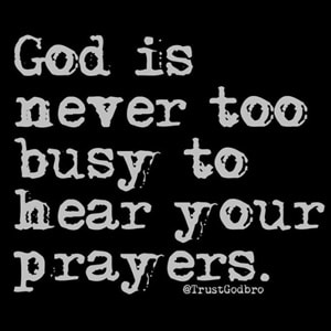 God is Never Too Busy