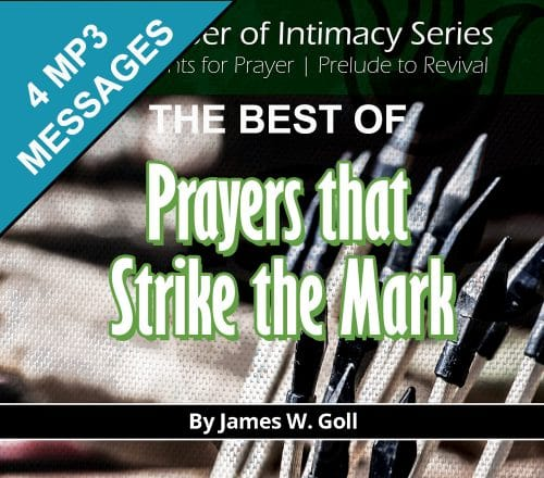 The Best of Prayers that Strike the Mark