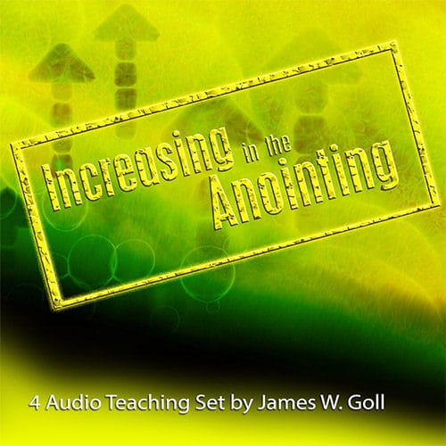 Increasing in the Anointing
