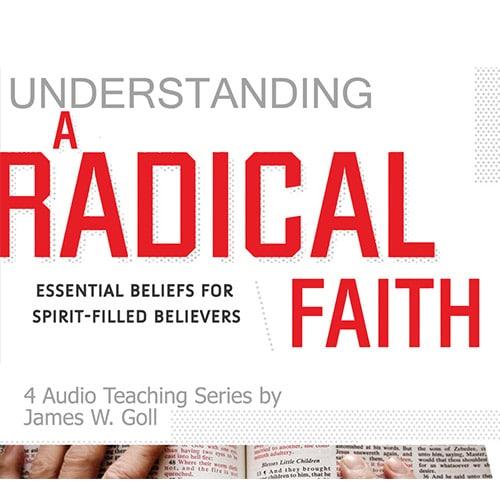 Understanding A Radical Faith