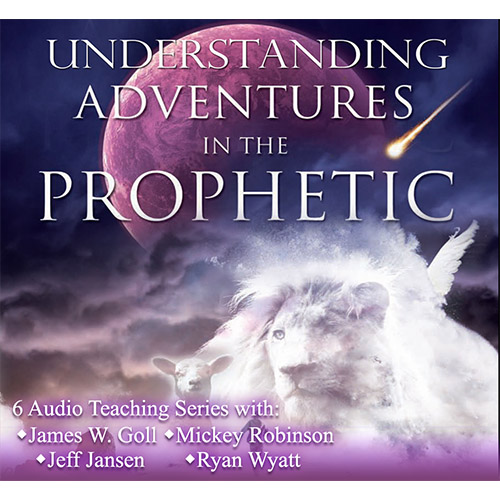 Understanding Adventures in the Prophetic