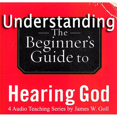 Understanding The Beginner's Guide to Hearing God