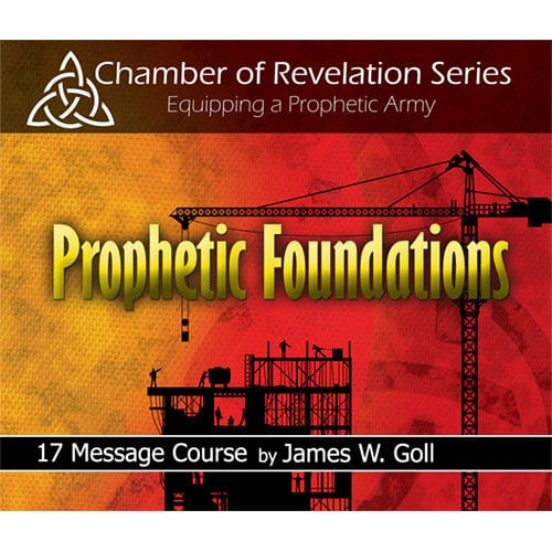 Prophetic Foundations Class