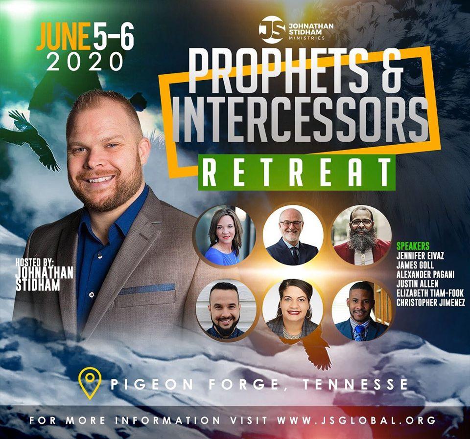 Prophets & Intercessors Retreat