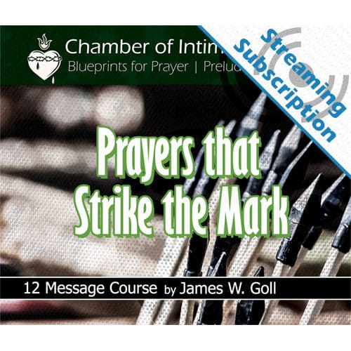 Prayers that Strike the Mark Class Monthly Streaming