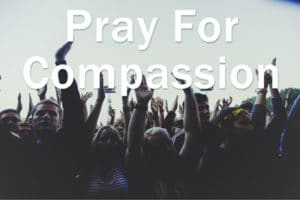 Pray for Compassion