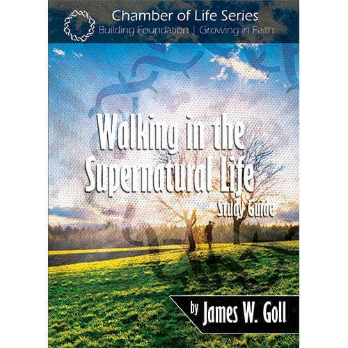 Walking in the Supernatural Life study guide