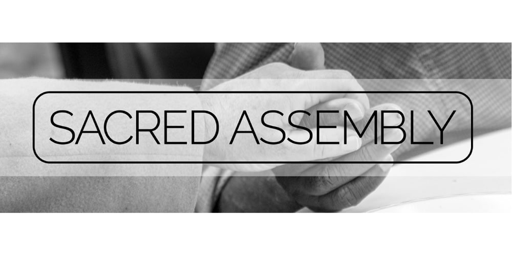 Sacred Assemblies