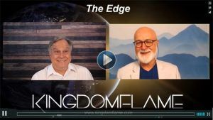 The Edge - With Guest James W. Goll