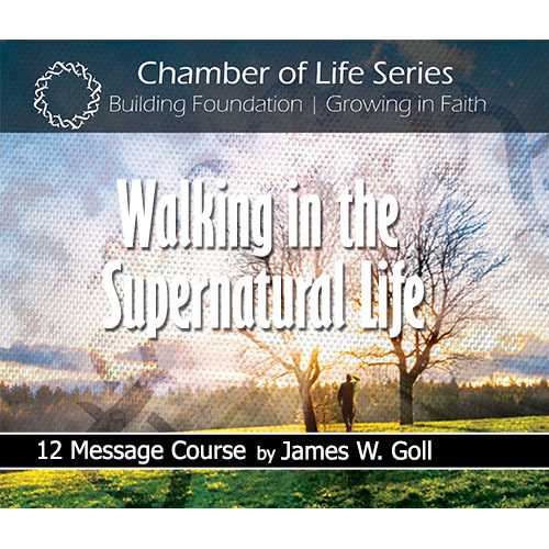 Walking in the Supernatural Life Class