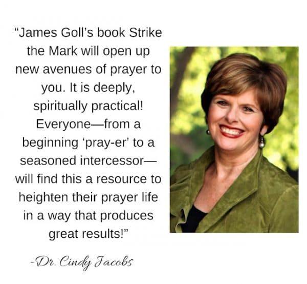 Cindy Jacobs endorsement - Strike the Mark