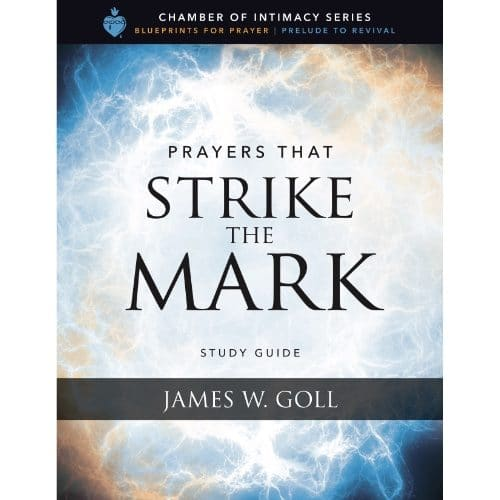 Prayers that Strike the Mark Study Guide