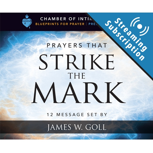 Prayers that Strike the Mark Monthly Streaming